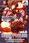 DARK FUTURE Vol.2