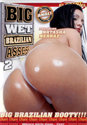 BIG WET BRAZILIAN ASSES Vol.2